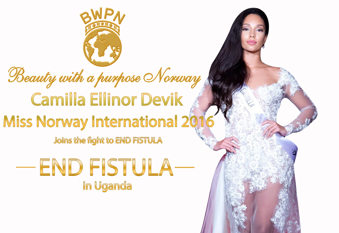 Camilla Ellinor Devik, Miss International Norway 2016, joins the fight to end fistula